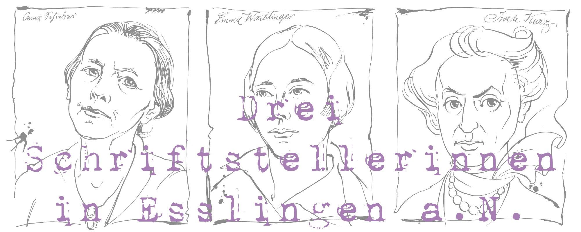 Anne-Birk-Anna-Schieber-Emma-Waiblinger-Isolde-Kurz-Drei-Schriftstellerinnen-in-Esslingen-am-Neckar