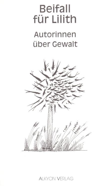 Anne-Birk-Anthologie-Beifall-fuer-Lilith-Buch-Umschlag-Alkyon-Verlag-ISBN-9783926541172-Front-Vorderseite