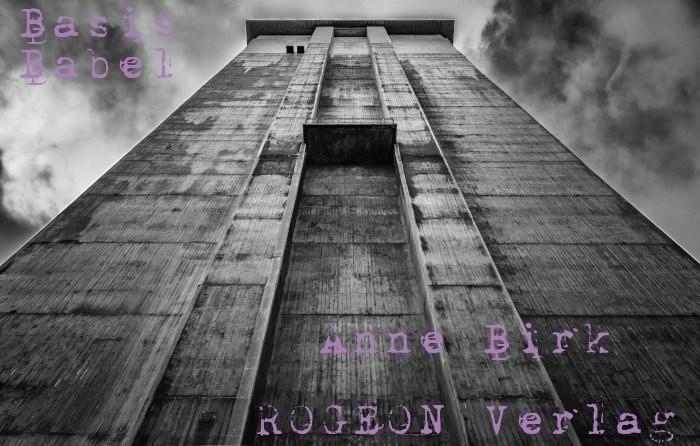 Anne-Birk-Basis-Babel-Anthologie-Text-Lesebuch-Schreibende-Frauen-ROGEON-Verlag-Titelbild