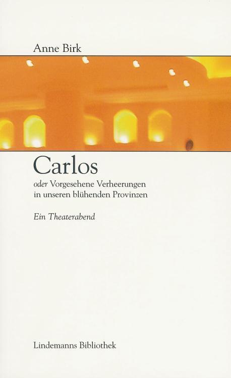 Anne-Birk-Carlos-Buch-Umschlag-Info-Verlag-Lindemanns-Bibliothek-ISBN-9783881903806-Front-Vorderseite