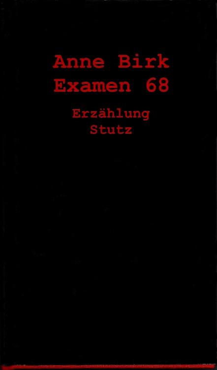 Anne-Birk-Examen-68-Buch-Umschlag-Verlag-Karl-Stutz-ISBN-9783888491306-Front-Vorderseite