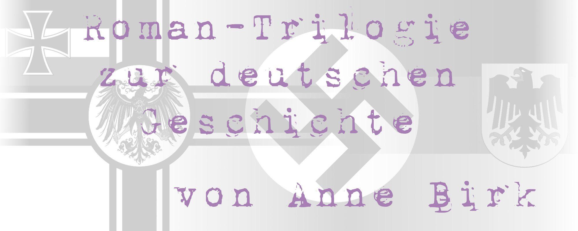 Anne-Birk-Roman-Trilogie-deutsche-Geschichte