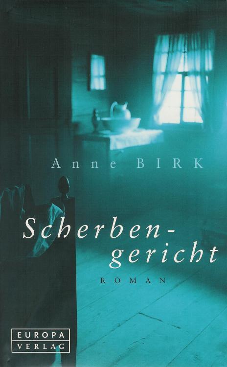Anne-Birk-Scherbengericht-Buch-Umschlag-Europa-Verlag-ISBN-9783203755137-Front-Vorderseite
