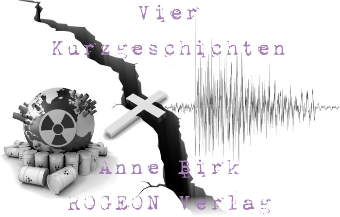 Anne-Birk-Vier-Kurzgeschichten-ROGEON-Verlag-eBook-Titelbild