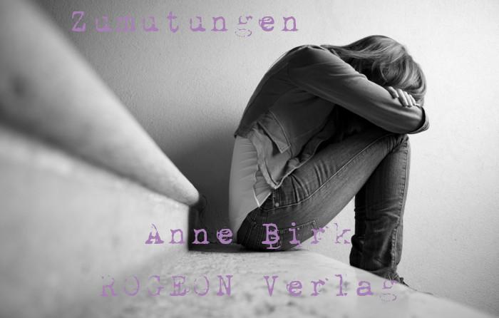 Anne-Birk-Zumutungen-Erzaehlungen-ROGEON-Verlag-eBook-Titelbild